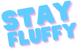 Stay Fluffy Banner ©BionicBasil®