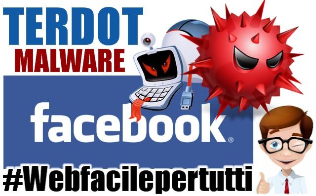 Terdot | Il nuovo malware che ruba il tuo account Facebook e Twitter