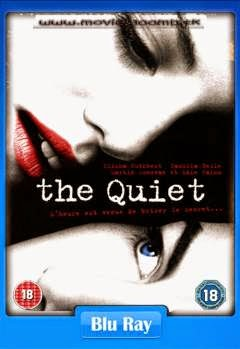 [18+] The Quiet (2005) [Dual Audio] [Hindi-Eng] [UnRated] BluRay 480p 300MB Poster