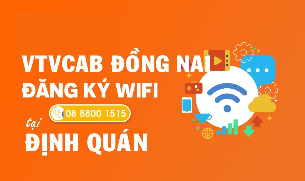 Tổng đài lắp Internet tại Định Quán, Đồng Nai - Miễn phí modem Wifi 4 cổng