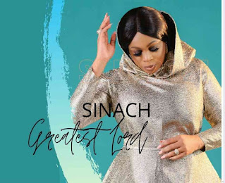 LYRICS: Sinach - Greatest Lord