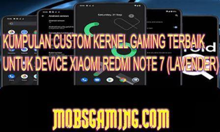 Kumpulan Custom Kernel Terbaik Redmi Note 7 Lavender