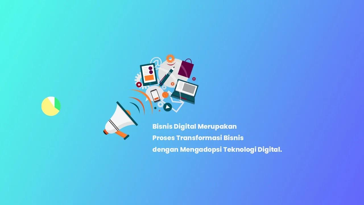 Pengertian Bisnis Digital