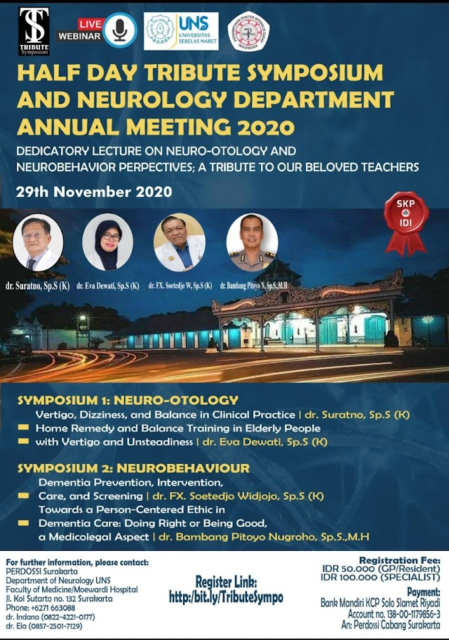 *TRIBUTE SYMPOSIUM AND NEUROLOGY DEPARTMENT ANNUAL MEETING 2020*      *DEDICATORY LECTURE ON NEURO-OTOLOGY AND NEUROBEHAVIOR PERSPECTIVE; A TRIBUTE TO OUR BELOVED TEACHERS*