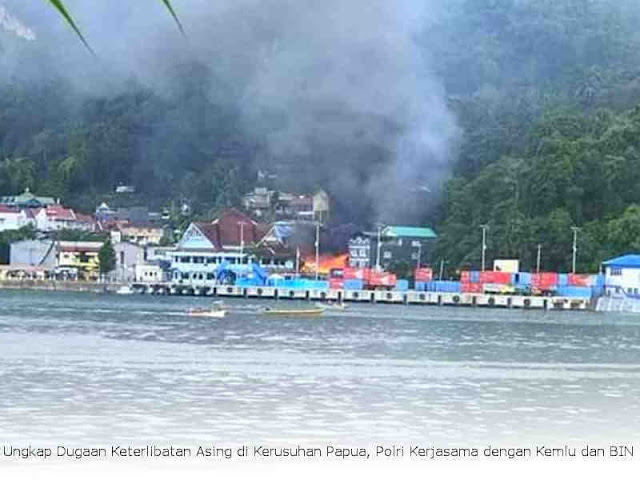 Ungkap Dugaan Keterlibatan Asing di Kerusuhan Papua, Polri Kerjasama dengan Kemlu dan BIN
