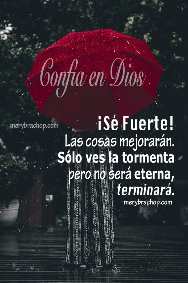frases para amiga cristiana, confiar en Dios, mensajes cristianos con imagen para facebook