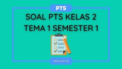 Soal PTS Kelas 2 Tema 1 Semester 1 dan Kunci Jawaban