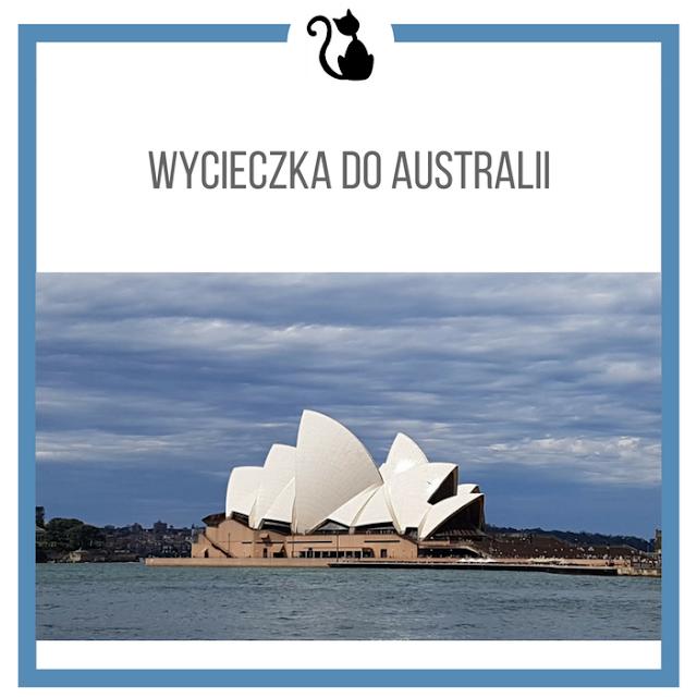 Wycieczka do Australii - zakupy, dużo zdjęć