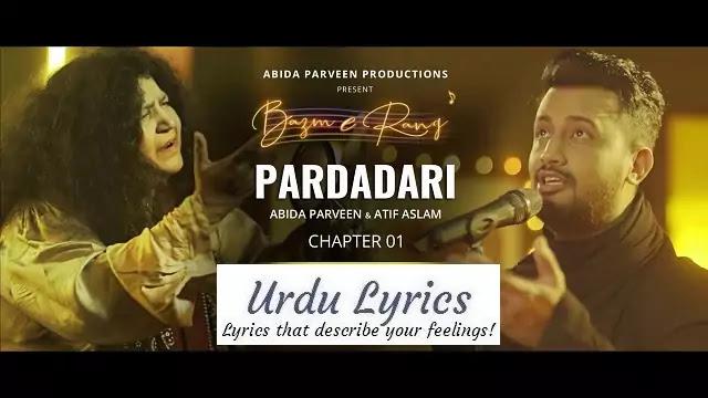 Pardadari Song Lyrics - Abida Parveen & Atif Aslam