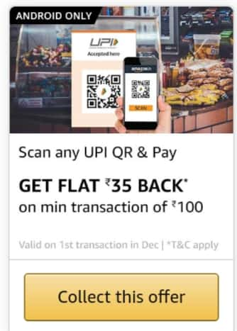 Amazon Scan And Pay Offer - Get Rs.50/35 Cashback Do Rs.100 Scan & Pay Near By UPI QR Code