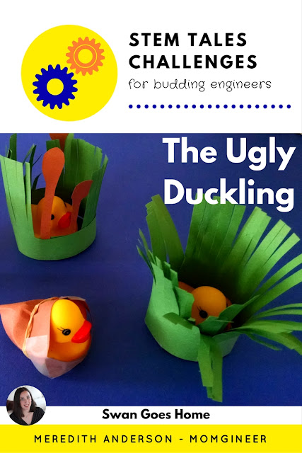 Fairy Tale STEM - The Ugly Duckling! The ducklings are going to help swan find his way home to his mother. They need to get past predators, though, so they will need excellent camouflage! Meredith Anderson Momgineer
