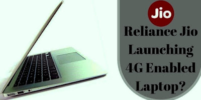 Reliance Jio to soon launch a budget Jio 4G laptop similar to Apple MacBook Pro