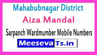 Aiza Mandal Sarpanch Wardmumber Mobile Numbers List Part II Mahabubnagar District in Telangana State