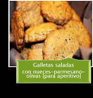 GALLETAS SALADAS CON PARMESANO-NUECES Y OLIVAS