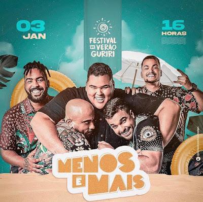 Grupo Menos é Mais confirmado no Festival de Verão Guriri 2021