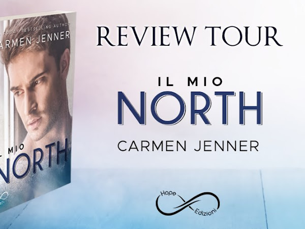 *Review Tour* Il mio North di Carmen Jenner [Hope edizioni]
