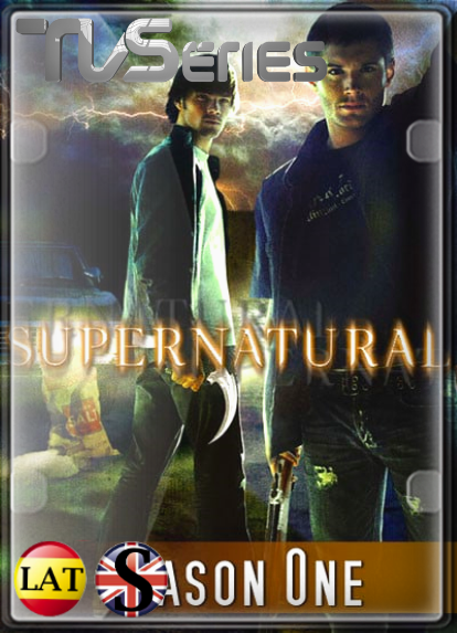 Supernatural (TEMPORADA 1) HD 1080P LATINO/INGLES