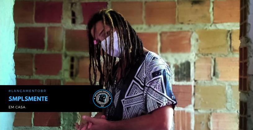 """""""Smplsmente em Casa"""" é o segundo EP do artista baiano Smplsmente"""