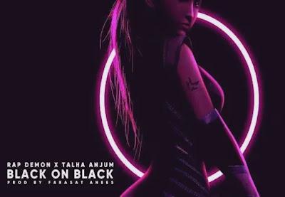 Black On Black Lyrics | Talha Anjum | Rap Demon