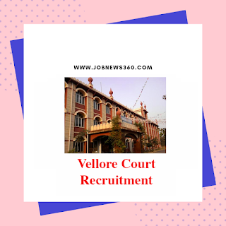 Vellore District Court Recruitment 2019 for various posts (72 Vacancies)