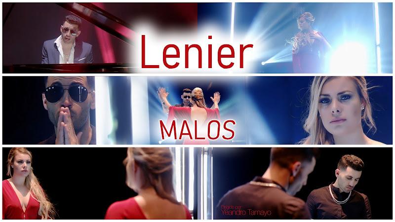 Lenier - ¨Malos¨ - Videoclip - Director: Yeandro Tamayo. Portal Del Vídeo Clip Cubano