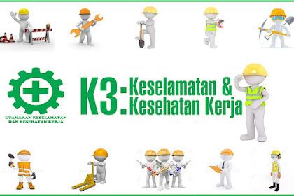 Pengertian K3, Fungsi K3, Tujuan K3, Serta Ruang Lingkup K3
