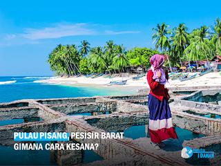 Pulau Pisang Lampung, Bagaimana Cara Traveling Ke Sana?