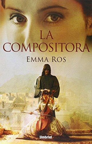 Reseña: La compositora, de Emma Ros