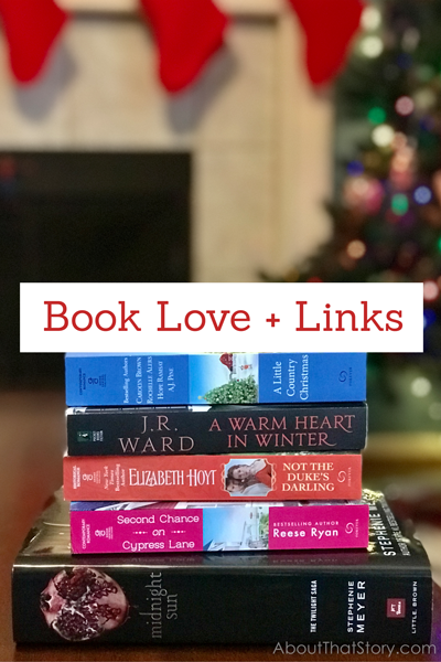 Book Love + Links: Dec. 5, 2020 | About That Story