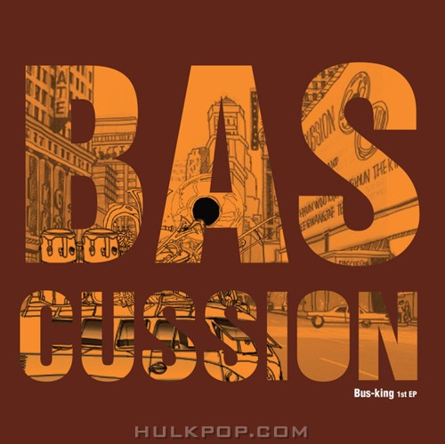 BASCUSSION – Bus-King – EP