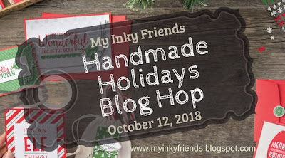 https://myinkyfriends.blogspot.com/2018/08/handmade-holidays-blog-hop.html