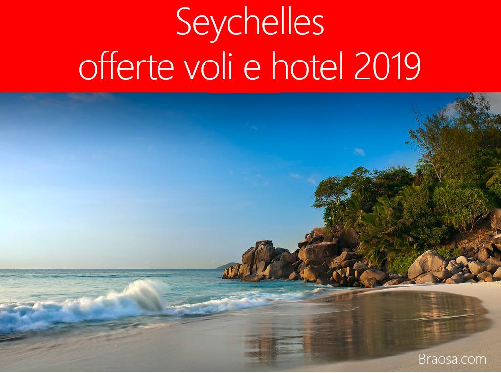 Seychelles offerte voli e hotel 2019