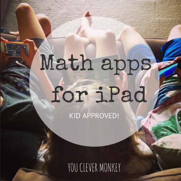 Best Math Apps for iPad - Kid Approved! | you clever monkey