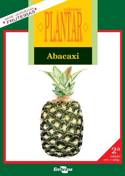 A cultura do abacaxi (Livro Grátis!)