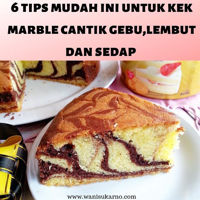 tips kek marble gebu lembut dan sedap