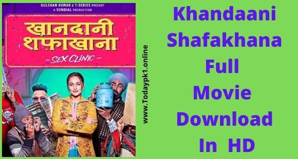 Khandaani Shafakhana Full Movie Download Free HD 720p