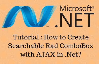 Create Searchable Rad ComboBox with AJAX in Asp.Net Development