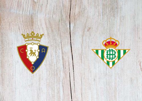 Osasuna vs Real Betis -Highlights 20 September 2019