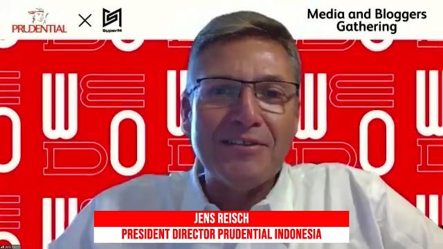 Jens Reisch selaku President Director Prudential Indonesia