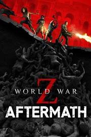 โหลดเกมส์ [Pc] World War Z: Aftermath | เกมส์เอาชีวิตรอดจากดงซอมบี้
