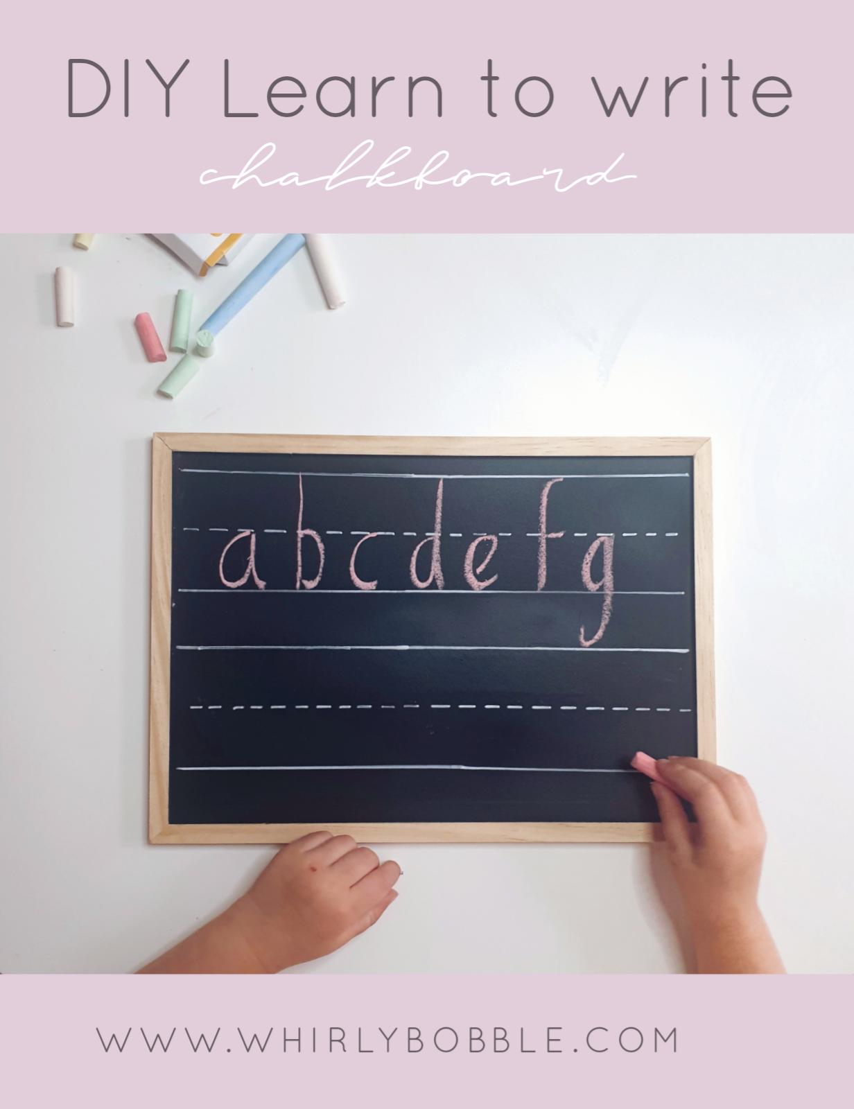 DIY Learn to write chalkboard