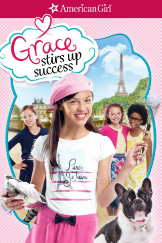 American Girl: Grace Stirs Up Success [2015] [DVDR] [NTSC] [Latino]