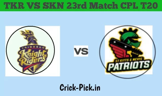 TKR VS SKN 23rd Match CPL T20 Who Will Win Today Match