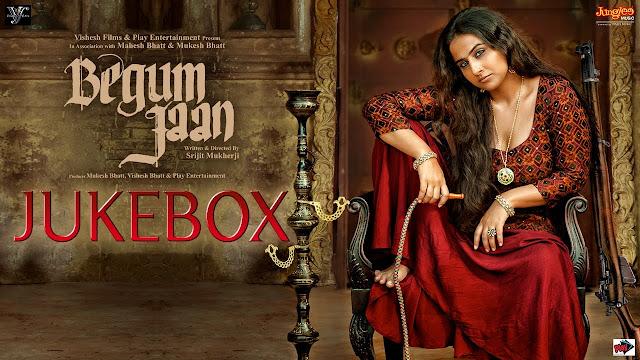 Begum Jaan Audio Jukebox Songs