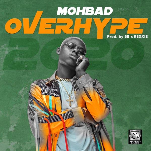 """[Lyrics] Mohbad – """"Overhype"""""""