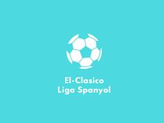 """Apa Itu Laga """"El Clasico"""" di Liga Spanyol?"""