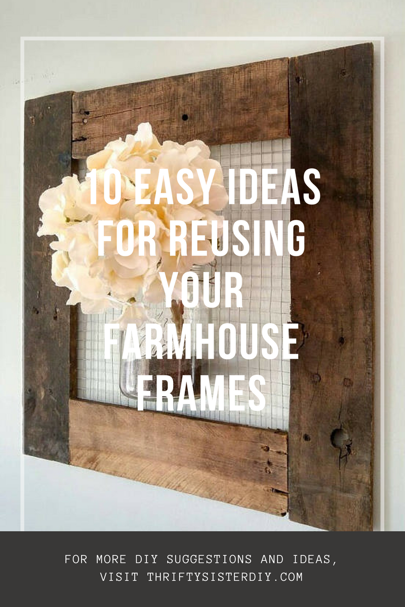 Thrifty Sister DIY: Reuse Series/ Chicken Wire Frames
