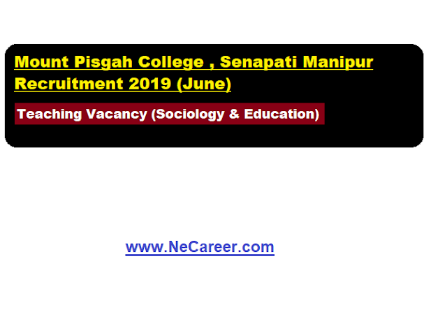 Mt. Pisgah College Senapati Manipur Recruitment 2019 (June)