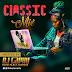 DJ SAPHY – CLASSIC MIX @Deejaysaphy @Basebabaonline