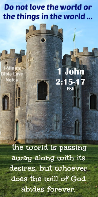 Old Testament Kings, Disobedience and Distance from God, 1 John 2:15-17